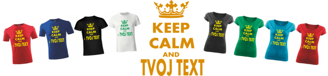 keep calm + vlastny text