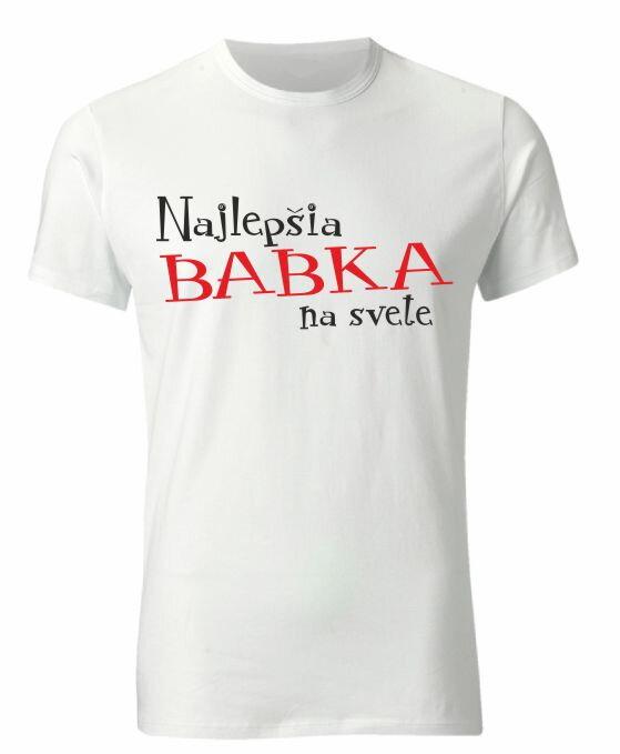 Tričko-Najlepšia babka na svete-darček pre starú mamuǀ Fajntričko.sk 1f8ebb423a2