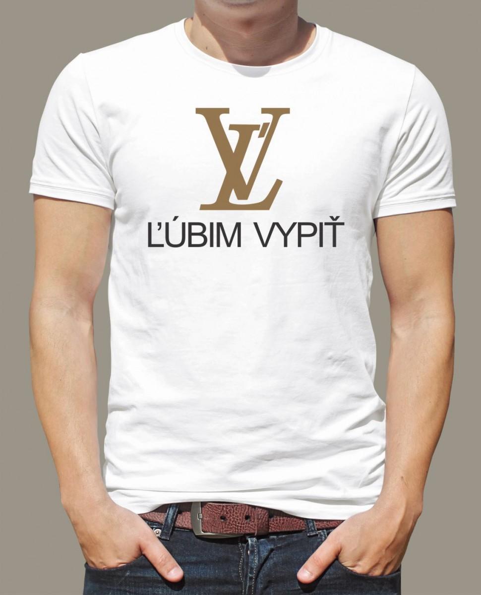 d0c11ef60da1 Značkové tričko s potlačou ĽV - Ľúbim vypiť (alkohol) ǀ Fajntričko.sk