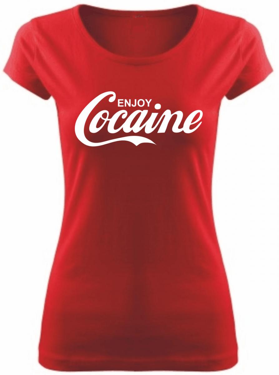 6e0fc6afc6 Tričko - Enjoy Cocaine (dámske) ǀ Fajntričko.sk