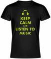 Tričko KEEP CALM AND LISTEN TO MUSIC