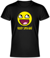 Tričko - Keep smiling UNISEX
