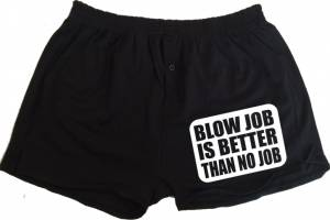 Pánske trenky - Blow job is better than no job