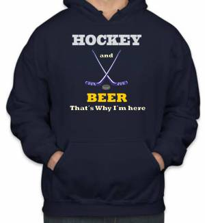 Mikina- Hockey and Beer, that's why i'm here