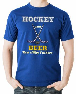 Tričko - Hockey and Beer, that's why i'm here