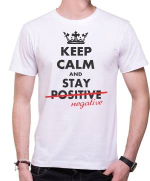 Tričko - KEEP CALM ADN STAY NEGATIVE